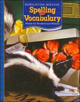 Houghton Mifflin Spelling and Vocabulary: Consumable Student Book Grade 4 2006