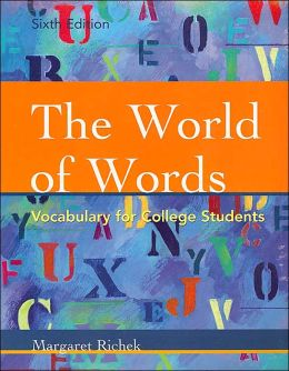 The World of Words: Vocabulary for College Students