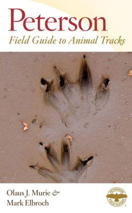Peterson Field Guide to Animal Tracks: Third Edition