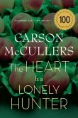 Book Cover Image. Title: The Heart Is a Lonely Hunter, Author: Carson McCullers