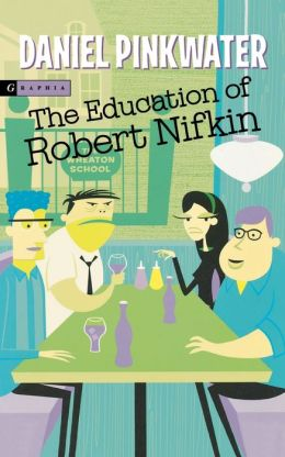 The Education of Robert Nifkin
