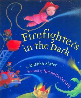 Firefighters in the Dark