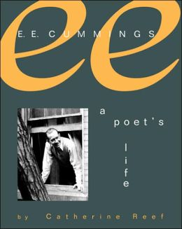 E. E. Cummings: A Poet's Life