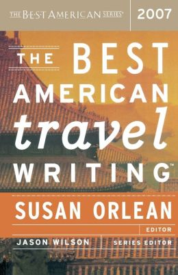 The Best American Travel Writing 2007