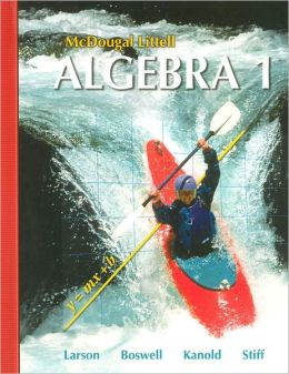 McDougal Littell Algebra 1: Students Edition 2007