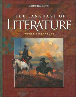 McDougal Littell Language of Literature: Student Edition World Literature 2006