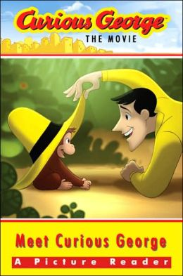 Meet Curious George: A Picture Reader (Curious George the Movie)