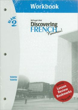 Discovering French Nouveau: Workbook with Lesson Review Bookmarks Level 2