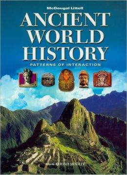 World History: Patterns of Interaction: Student Edition Ancient World History 2007