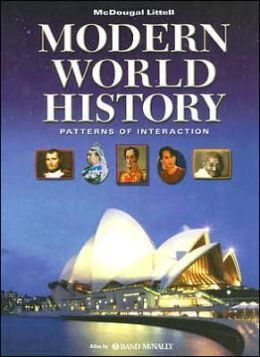 World History: Patterns of Interaction: Student Edition Modern World History 2007