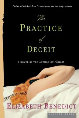 The Practice of Deceit: A Novel