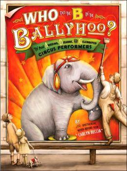Who Put the B in the Ballyhoo?