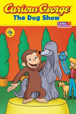 The Dog Show (Curious George Early Reader Series)
