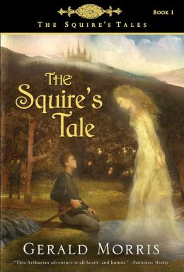 The Squire's Tale (The Squire's Tales Series #1)