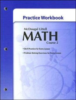 McDougal Littell Math Course 2: Practice Workbook