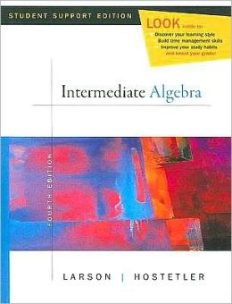 Intermediate Algebra: Student Support Edition