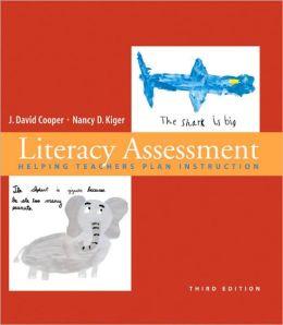 Literacy Assessment: Helping Teachers Plan Instruction