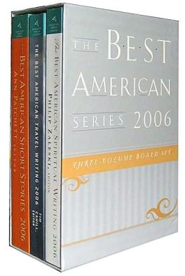 The Best American Series 2006 - Silver Gift Box: Three-Volume Boxed Set