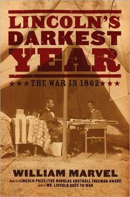 Lincoln's Darkest Year: The War in 1862
