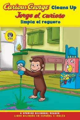 Curious George Cleans Up / Jorge el curioso limpia el reguero (Curious George Early Reader Series)