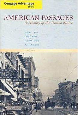 American Passages: A History of the United States, Compact Edition