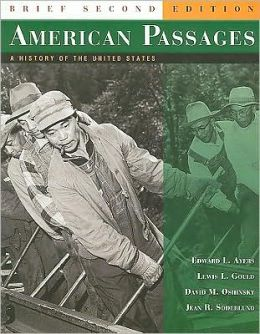American Passages: A History of the United States, Brief