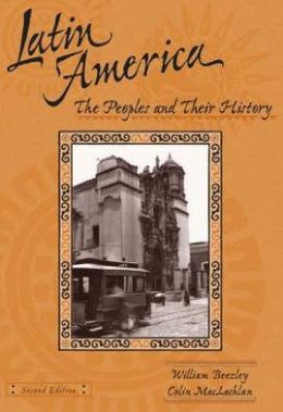 Latin America: The People and Their History