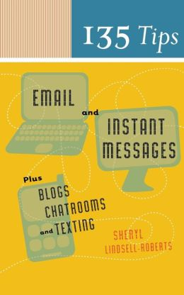 135 Tips On Email And Instant Messages