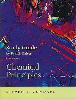 Study Guide for Zumdahl's Chemical Principles