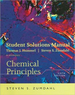 Student Solutions Manual for Zumdahl's Chemical Principles