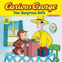 The Surprise Gift (Curious George Series)