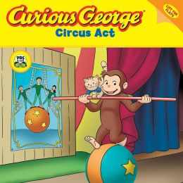 Curious George Circus Act (CGTV Lift-the-flap 8x8)