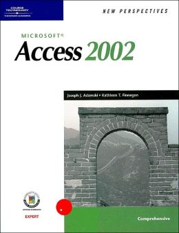 New Perspectives on Microsoft Access 2002, Comprehensive