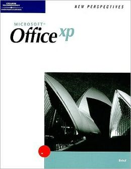 New Perspectives on Microsoft Office XP, Brief