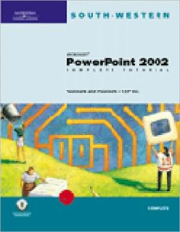 Microsoft PowerPoint 2002: Complete Tutorial