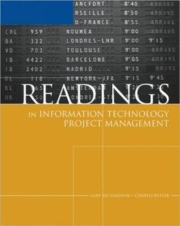 Readings in Information Technology Project Management for Schwalbe's Information Technology Project Management, 4th