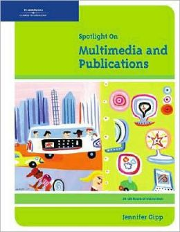 Spotlight On: Multimedia and Publications