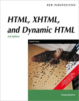 New Perspectives on HTML, XHTML, and Dynamic HTML, Comprehensive, Third Edition