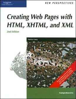 New Perspectives on Creating Web Pages with HTML, XHTML, and XML, Comprehensive