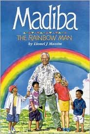 Madiba: The Rainbow Man