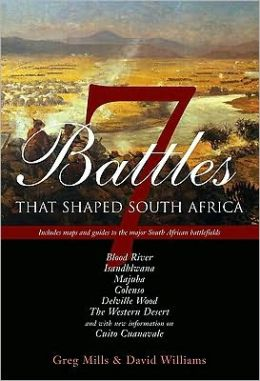 Seven Battles that Shaped South Africa