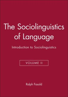 The Sociolinguistics Of Language