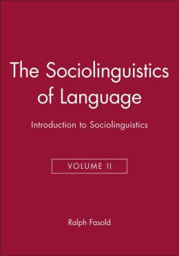 The Sociolinguistics Of Language