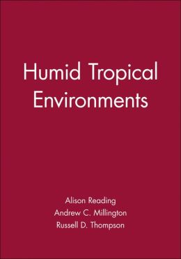 Humid Tropical Environments