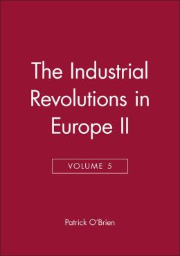 The Industrial Revolutions in Europe II