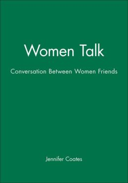 Women Talk: Conversation Between Women Friends
