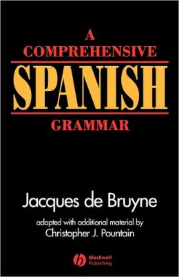A Comprehensive Spanish Grammar