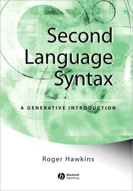 Second Language Syntax: A Generative Introduction