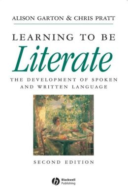Learning to be Literate: The Development of Spoken and Written Language