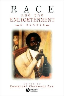 Race and the Enlightenment: A Reader